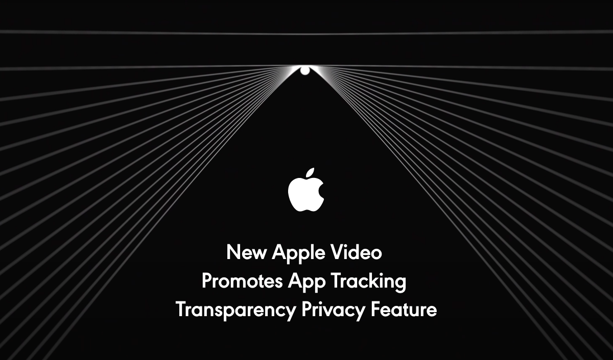 Apple releases a App Tracking Transparency (ATT) privacy explainer video